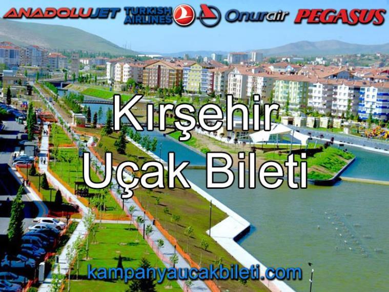 Kırşehir Uçak Bileti
