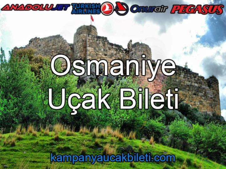 Osmaniye Uçak Bileti