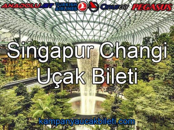 Changi Havalimanı Uçak Bileti