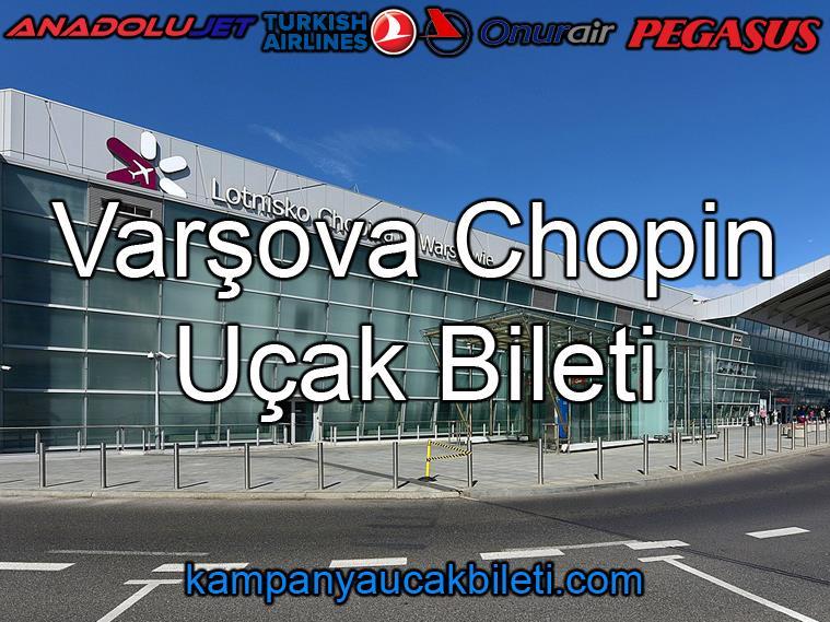 Varşova Chopin Havalimanı Uçak Bileti