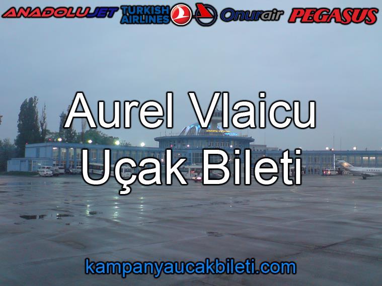 Aurel Vlaicu Havalimanı Uçak Bileti