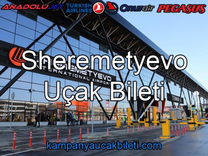 Sheremetyevo Havalimanı Uçak Bileti