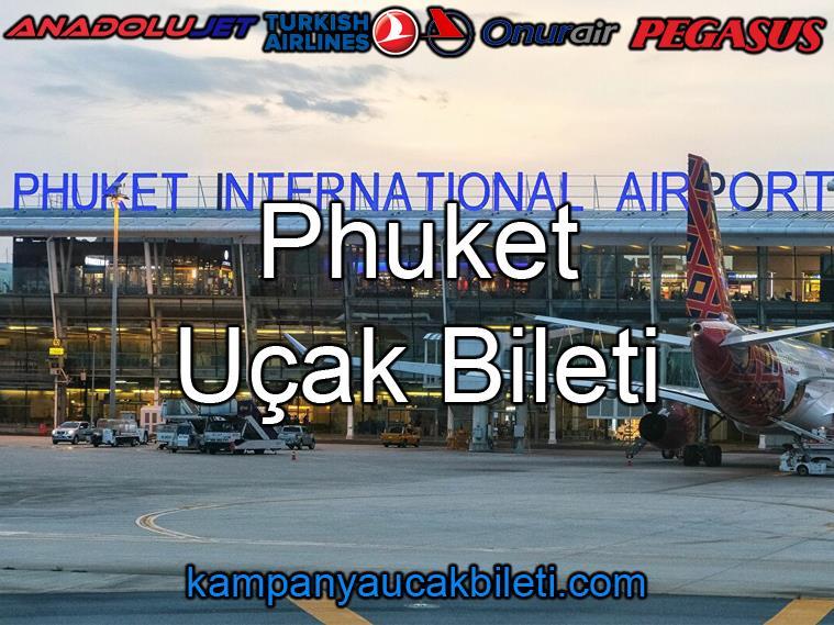 Phuket Havalimanı Uçak Bileti