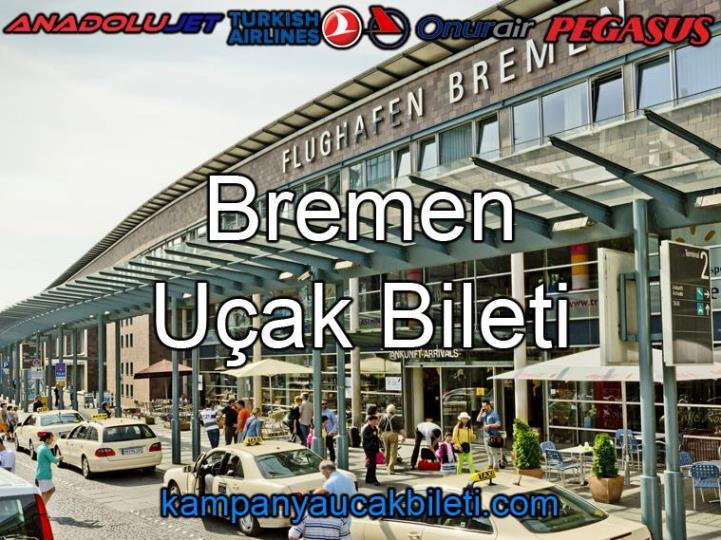 Bremen Havaalanı Uçak Bileti