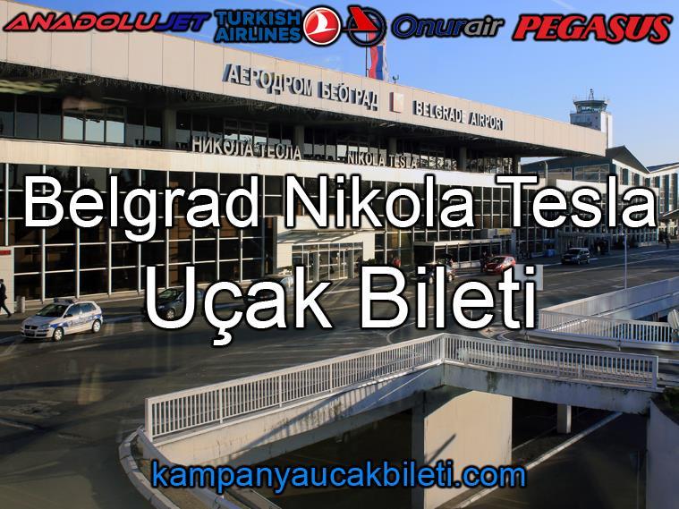 Belgrad Nikola Tesla Havalimanı Uçak Bileti
