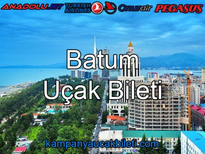Batum Uçak Bileti