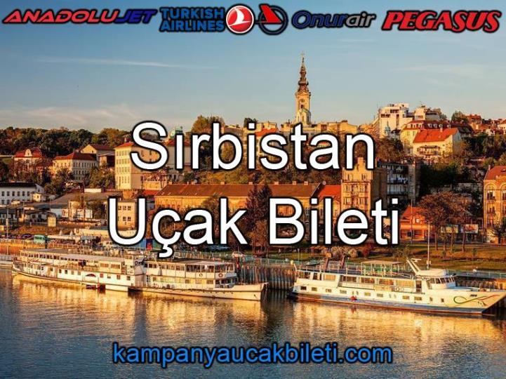 Sırbistan Uçak Bileti
