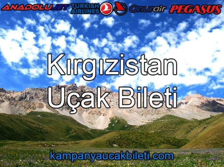 Kırgızistan Uçak Bileti