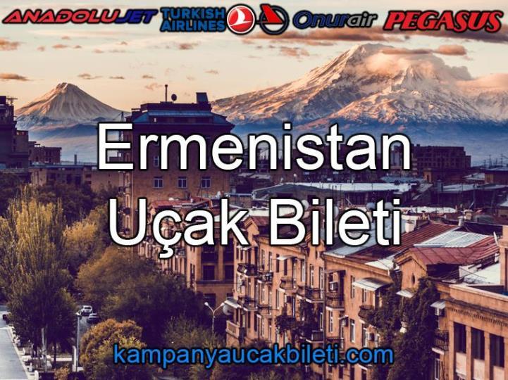 Ermenistan Uçak Bileti